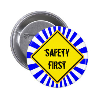 sign, safety first pin