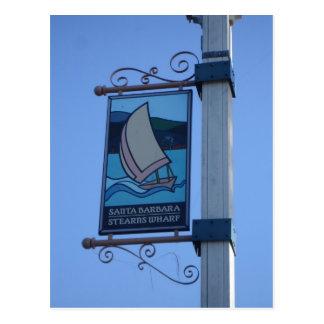 Sign - Stearns Wharf, Santa Barbara, CA Postcard