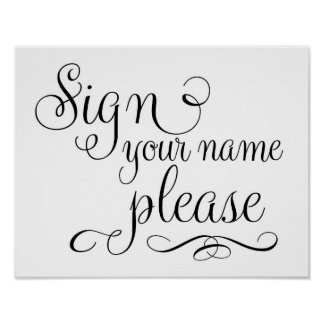Sign your name please Guest Book Wedding Sign Poster