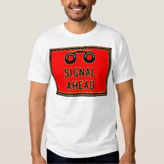 Signal Ahead T-shirt