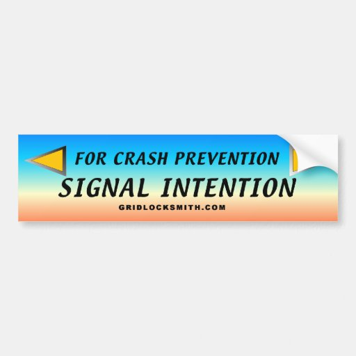 SIGNAL-INTENTION BUMPER STICKERS