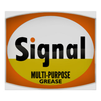 Signal Multi-Purpose Grease tin sign crystal vers. Poster