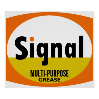Signal Multi-Purpose Grease vintage sign flat vers Poster