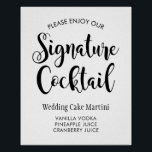"Signature Cocktail Poster Sign | Black Script<br><div class=""desc"">Casual chic wedding signature cocktail posters / sign features stylish script typography with a custom drink recipe. Classic black and white color scheme. Ready to personalize for your event.</div>"