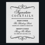 "Signature Cocktails Poster Sign | Black and White<br><div class=""desc"">Elegant wedding signature cocktails posters / sign features custom drink recipes for the bride and groom framed by decorative scroll design elements. Classic black and white color scheme. Ready to personalize for your event.</div>"
