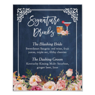 Signature Drinks Cocktail Floral Navy Blue Wedding Poster