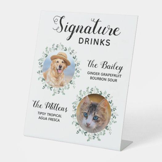 Signature Drinks Pet Wedding Photo Pedestal Sign