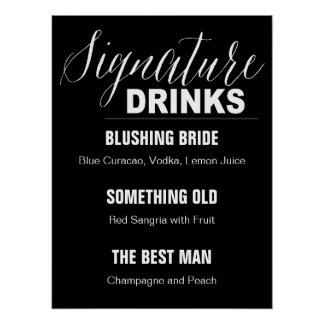 Signature Drinks Wedding sign black background Poster