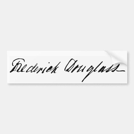 Signature of Abolitionist Frederick Douglass Bumper Sticker