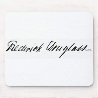 Signature of Abolitionist Frederick Douglass Mouse Pad