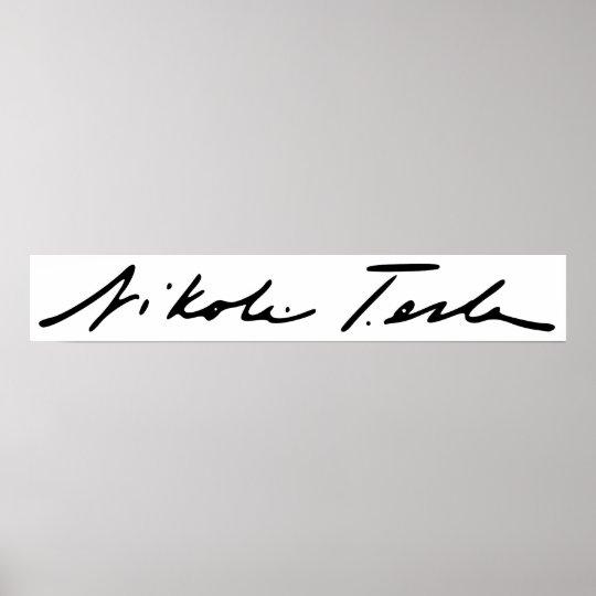 Signature of Electricity Genius Nikola Tesla Poster