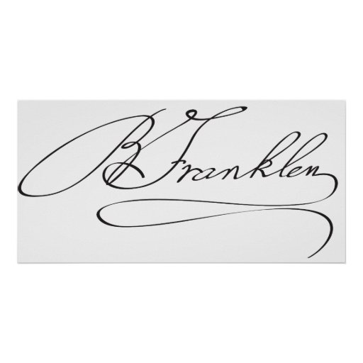 Signature of Founding Father Benjamin Franklin Posters