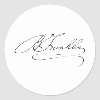 Signature of Founding Father Benjamin Franklin Classic Round Sticker