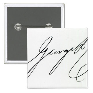 Signature of George IV 2 Inch Square Button