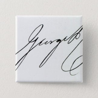 Signature of George IV Pinback Button