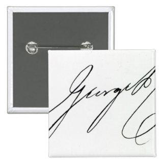 Signature of George IV Pinback Button