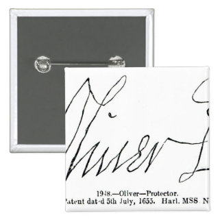 Signature of Oliver Cromwell  Lord Protector Pins