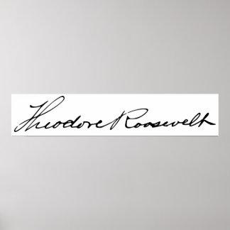 Signature of President Theodore Roosevelt Print