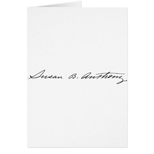 Signature of Suffragette Susan B. Anthony Greeting Card