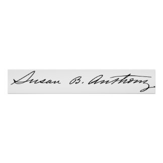 Signature of Suffragette Susan B. Anthony Poster