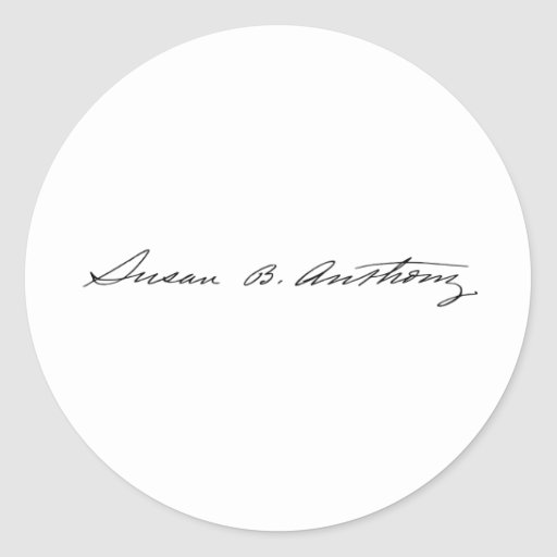 Signature of Suffragette Susan B. Anthony Round Stickers