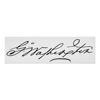 Signature of U.S. President George Washington Posters