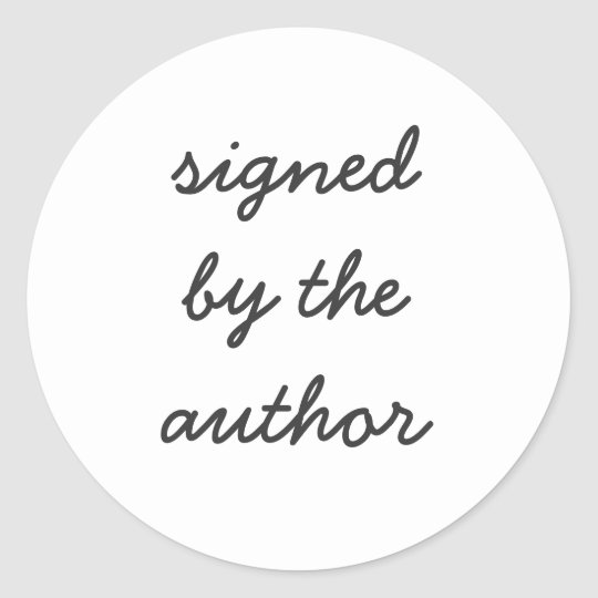 signed by the author classic round sticker