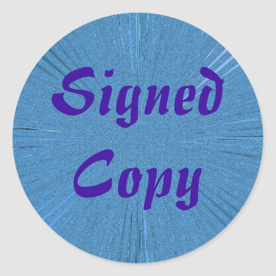 Signed Copy - Round Stickers (1)