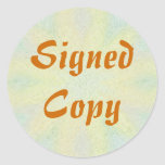 Signed Copy - Round Stickers (25)