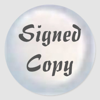 Signed Copy - Round Stickers (#31)