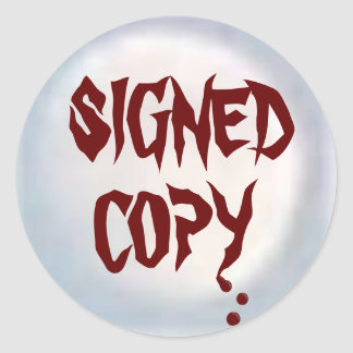 Signed Copy - Round Stickers (45)