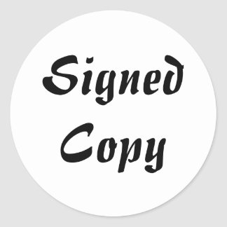 Signed Copy - Round Stickers (#52)