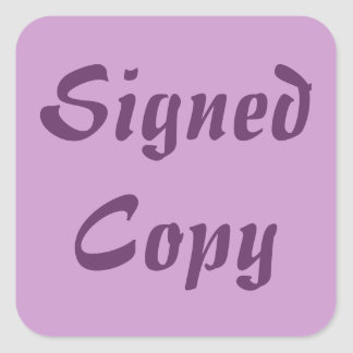 Signed Copy - Square Stickers (21)