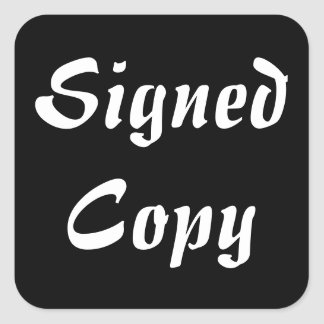 Signed Copy - Square Stickers (25)