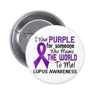 Significa el mundo a mí el lupus 2 pin redondo de 2 pulgadas
