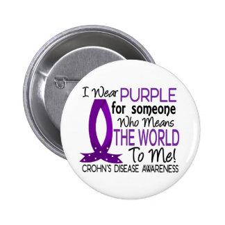Significa el mundo a mí la enfermedad de Crohn Pin Redondo De 2 Pulgadas
