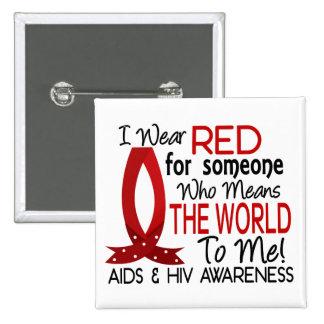 Significa el mundo a mí SIDA Pin Cuadrado