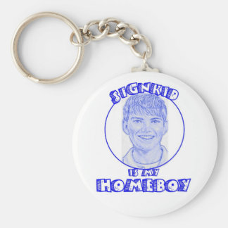 signkid is my homeboy keychain