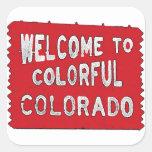 Signo positivo colorido del rojo de Colorado Pegatina Cuadrada