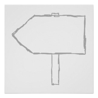 Signpost Arrow. Gray and White. Poster