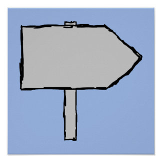 Signpost Arrow. Gray, Black and Blue. Poster