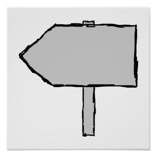Signpost Arrow. Gray, Black and White. Poster