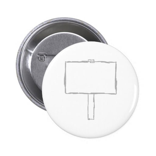 Signpost Notice. Gray and white. Pinback Button