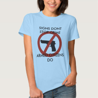 Signs dont stop crime t-shirt