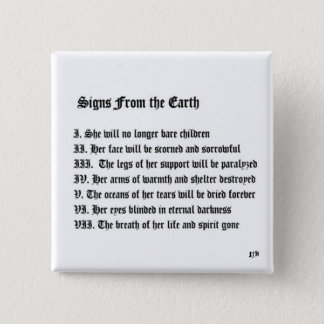 Signs From The Earth Pinback Button