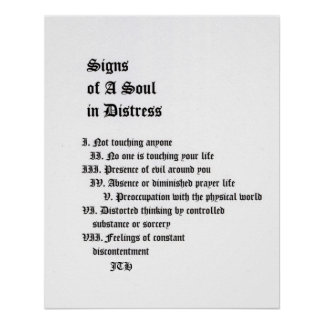 Signs of A Soul In Distress