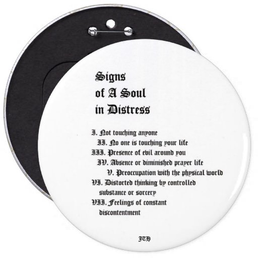 Signs of A Soul In Distress 6 Inch Round Button