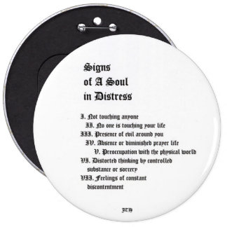 Signs of A Soul In Distress Buttons