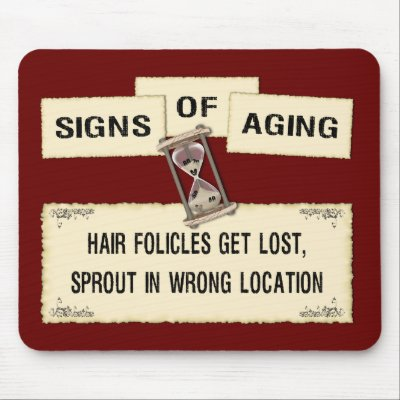 Funny sign commentary on funny signs of aging