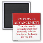Signs of Employee Advancement (3) Magnet